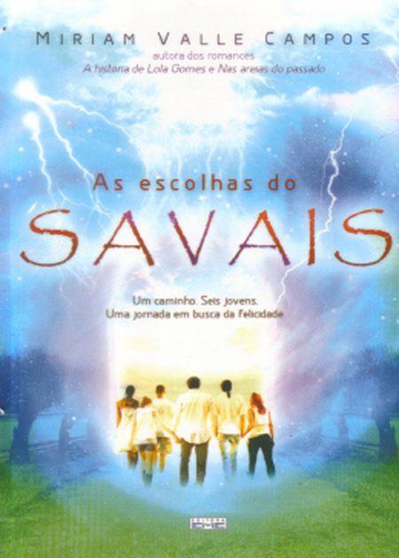 ESCOLHAS DO SAVAIS (AS)