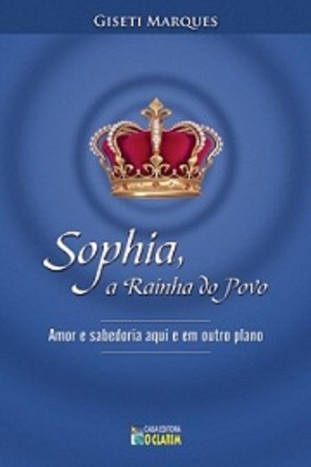 SOPHIA A RAINHA DO POVO