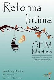REFORMA INTIMA SEM MARTIRIO - NOVO