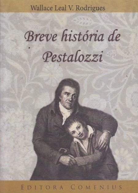 BREVE HISTORIA DE PESTALOZZI
