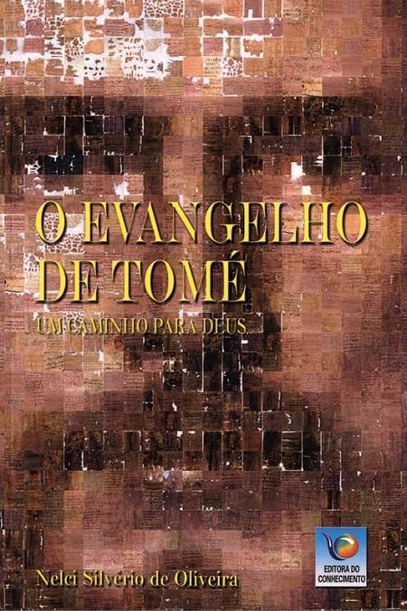 EVANGELHO DE TOME UM CAMINHO PARA DEUS