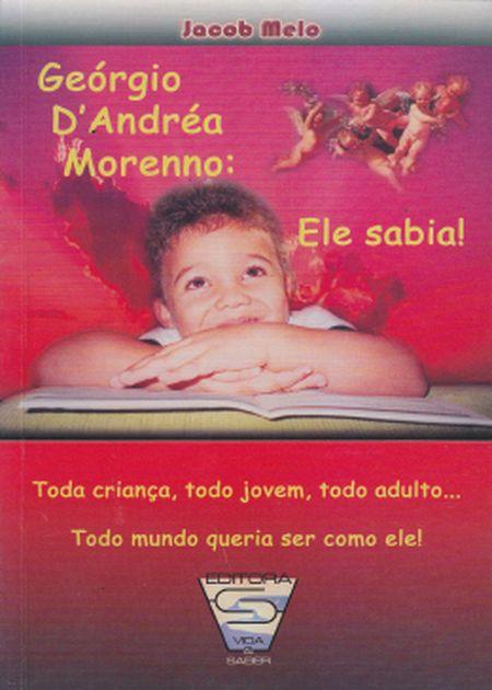 GEORGIO D'ANDREIA MORENO ELE SABIA