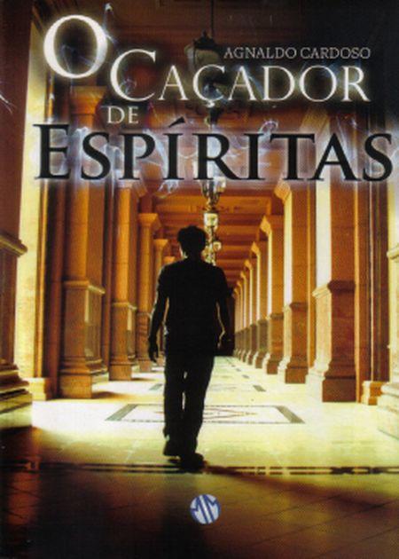 CACADOR DE ESPIRITAS (O)