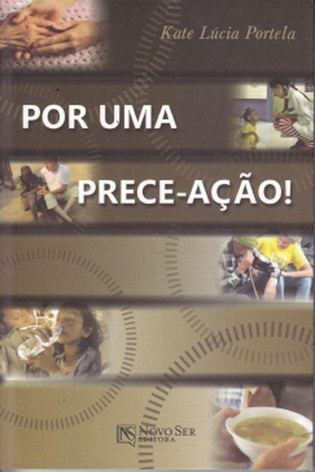 POR UMA PRECE - ACAO