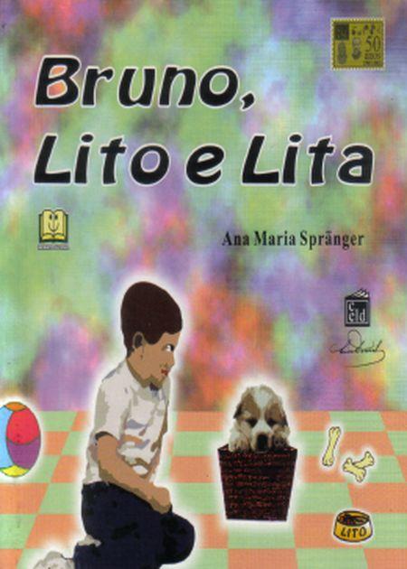 BRUNO, LITO E LITA