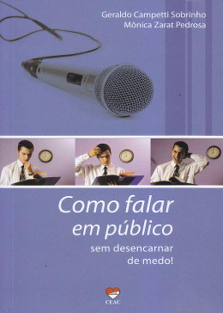 COMO FALAR EM PUBLICO SEM DESENCARNAR DE MEDO