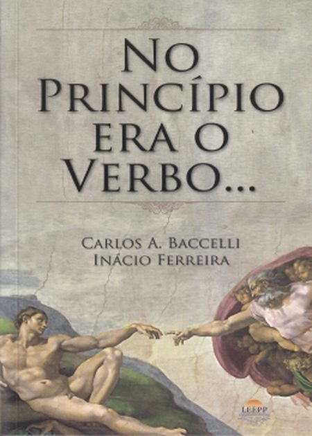 NO PRINCIPIO ERA O VERBO...