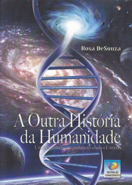 OUTRA HISTORIA DA HUMANIDADE (A)
