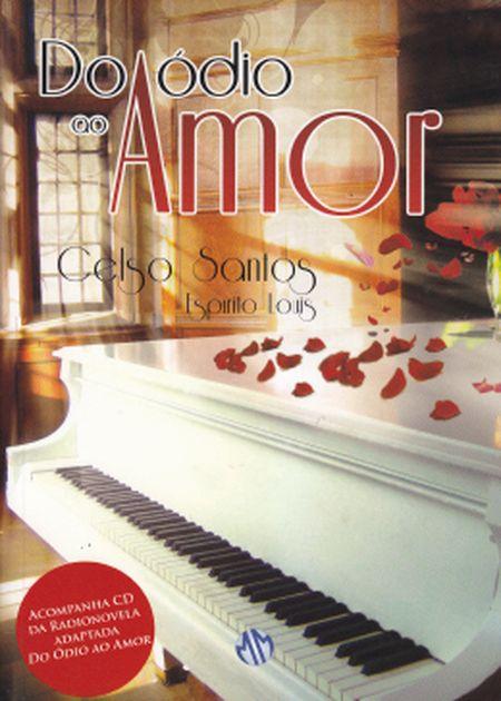 DO ODIO AO AMOR C/ CD