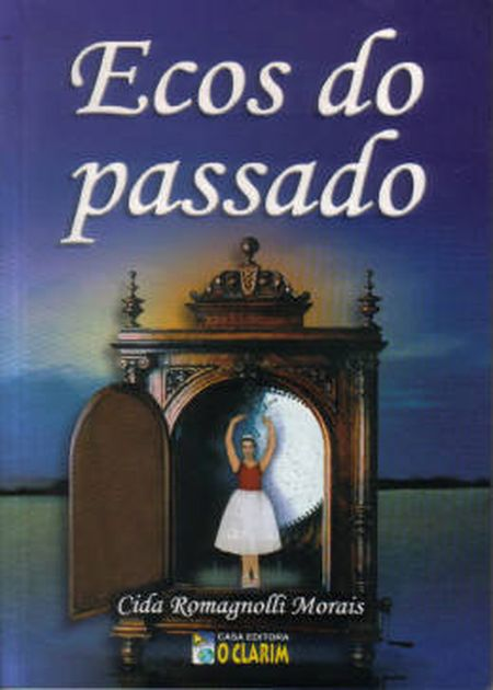 ECOS DO PASSADO