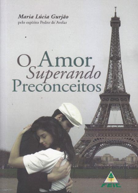 AMOR SUPERANDO PRECONCEITOS (O)