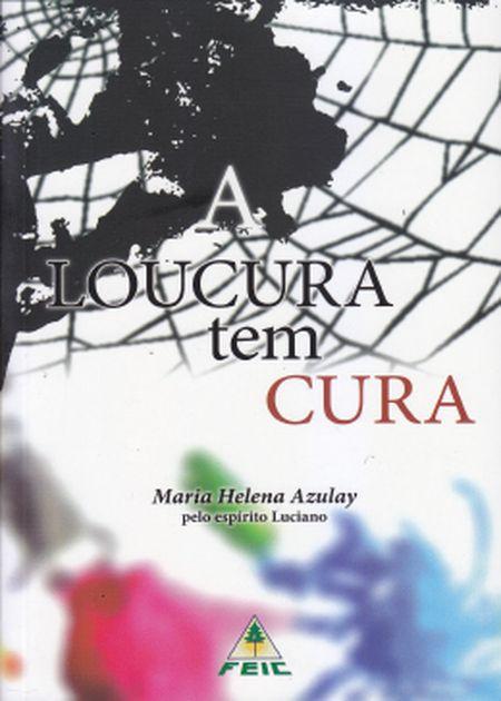 LOUCURA TEM CURA (A)