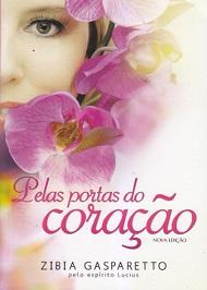 PELAS PORTAS DO CORAÇAO - NOVO