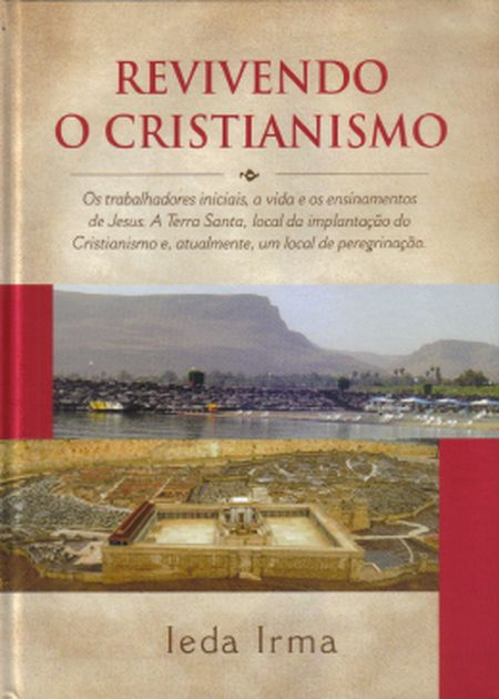 REVIVENDO O CRISTIANISMO - CAPA DURA