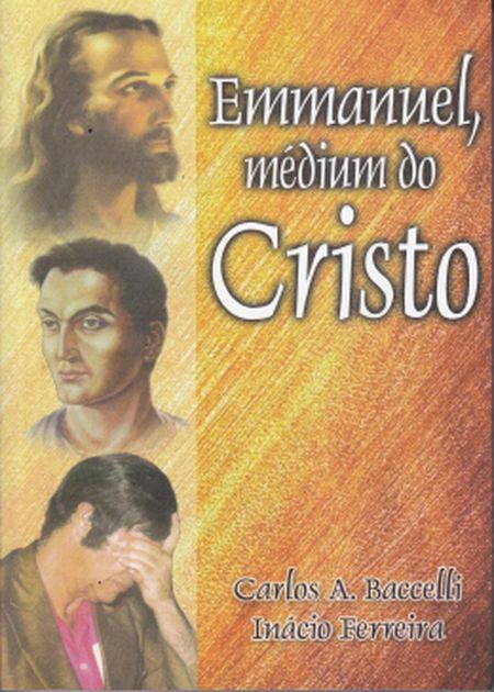 EMMANUEL MEDIUM DO CRISTO