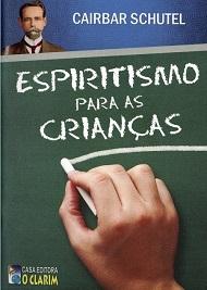 ESPIRITISMO PARA AS CRIANCAS - INF.