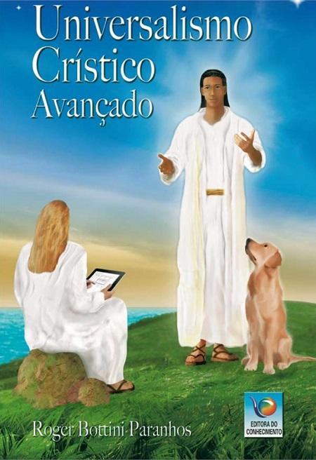 UNIVERSALISMO CRISTICO AVANCADO