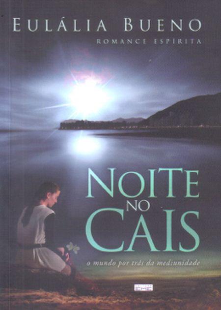 NOITE NO CAIS