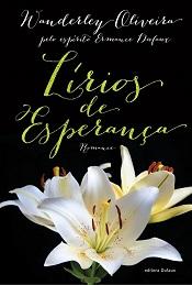 LIRIOS DE ESPERANCA - NOVO