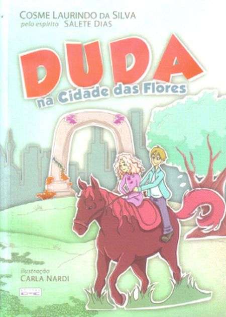 DUDA NA CIDADE DAS FLORES - INFANTIL