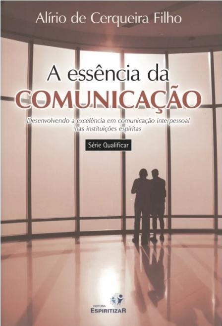 ESSENCIA DA COMUNICAÇÃO (A)