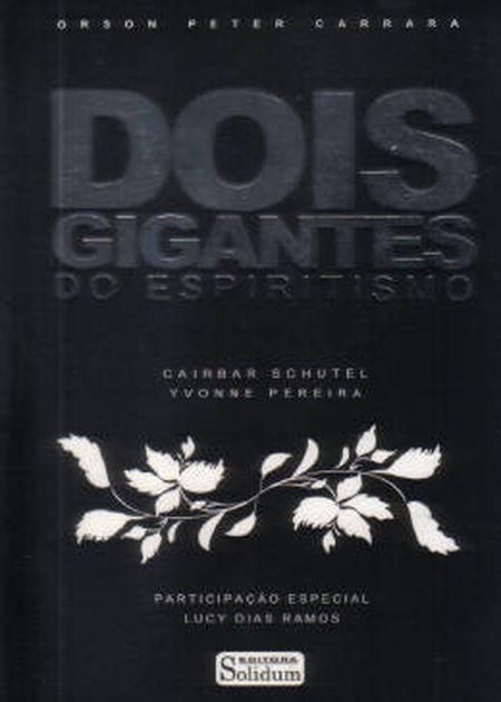 DOIS GIGANTES DO ESPIRITISMO