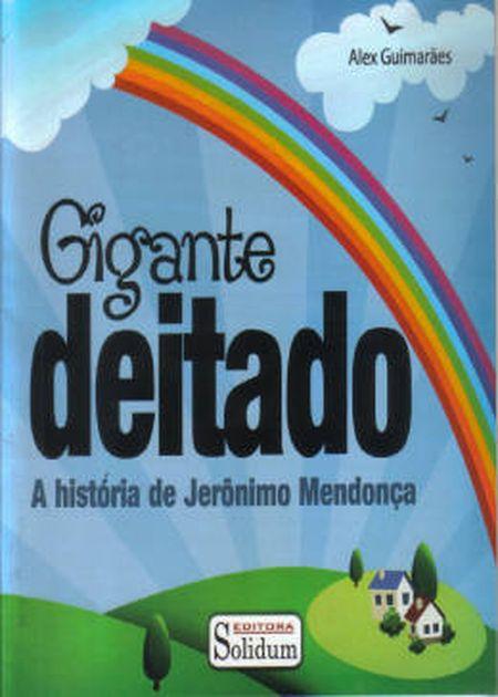 GIGANTE DEITADO - INFANTIL