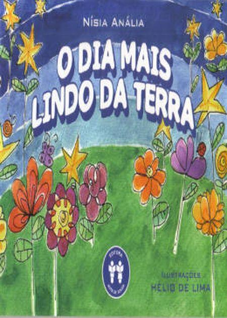 DIA MAIS LINDO DA TERRA (O) - INFANTIL