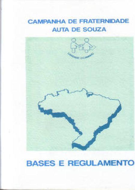 BASES E REGULAMENTOS CAMPANHA DE FRATERNIDADE AUTA DE SOUZA
