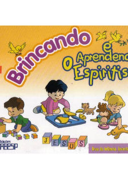 BRINCANDO E APRENDENDO O ESPIRITISMO 1