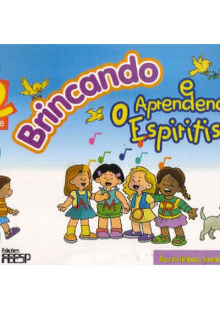 BRINCANDO E APRENDENDO O ESPIRITISMO 2