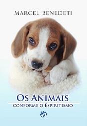 ANIMAIS CONFORME O ESPIRITISMO (OS) - NOVO
