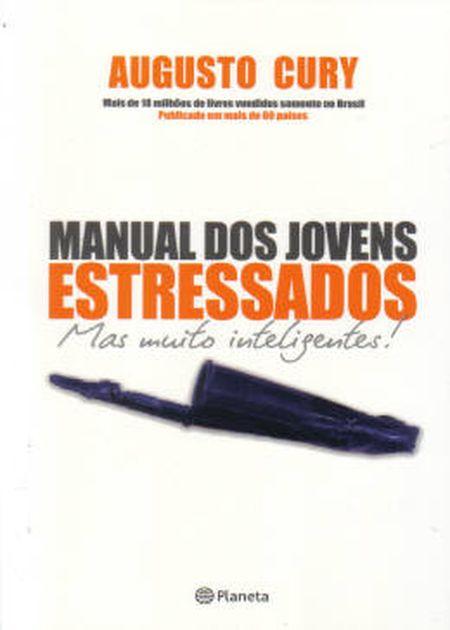 MANUAL DOS JOVENS ESTRESSADOS MAS MUITO INTELIGENTES