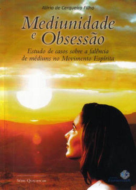 MEDIUNIDADE E OBSESSAO - ESPIRITIZAR