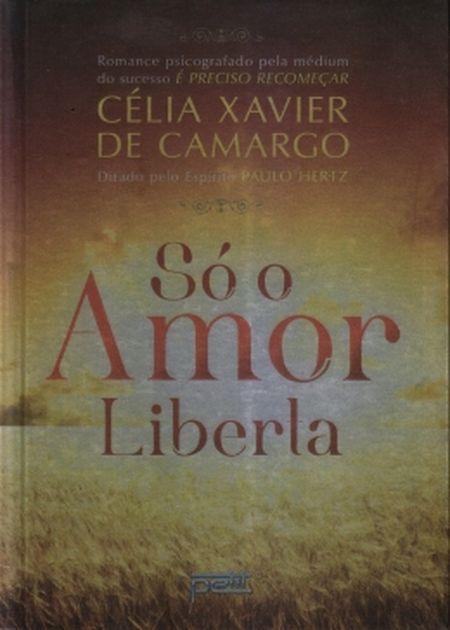 SO O AMOR LIBERTA - NOVO