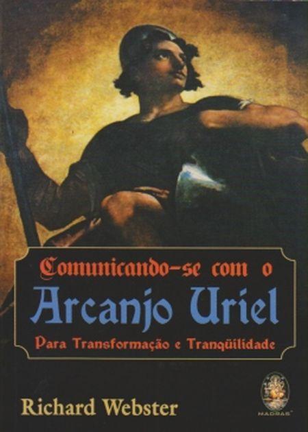 COMUNICANDO SE COM O ARCANJO URIEL