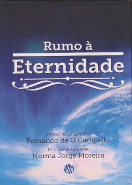 RUMO A ETERNIDADE - MUNDO