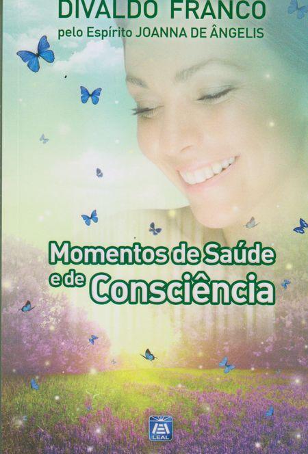 MOMENTOS DE SAUDE E DE CONSCIENCIA