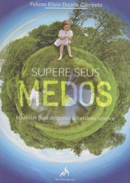 SUPERE SEUS MEDOS
