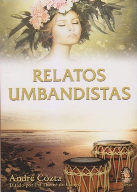 RELATOS UMBANDISTAS