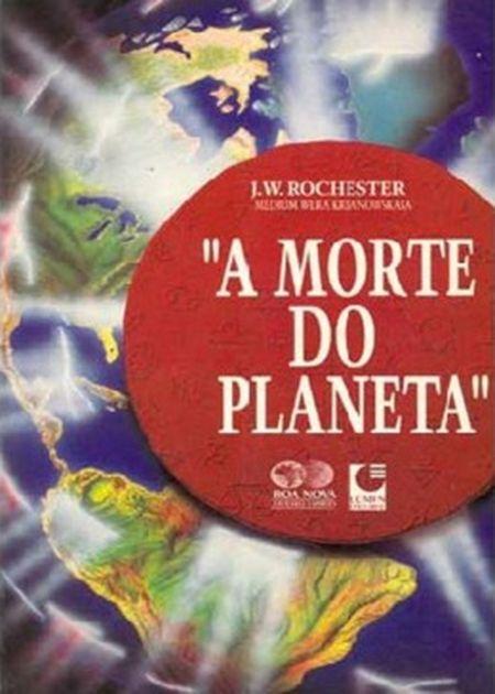 MORTE DO PLANETA (A)