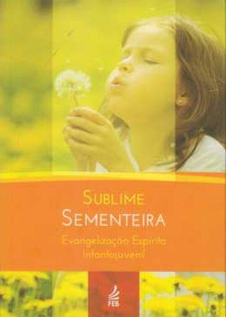 SUBLIME SEMENTEIRA - NOVO PROJETO