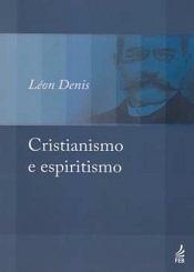 CRISTIANISMO E ESPIRITISMO - NOVO PROJETO