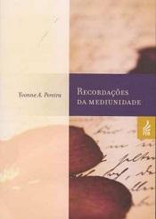 RECORDACOES DA MEDIUNIDADE - NOVO PROJETO
