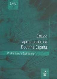 ESTUDO APROF. DOUTRINA ESPIRITA - VOL I