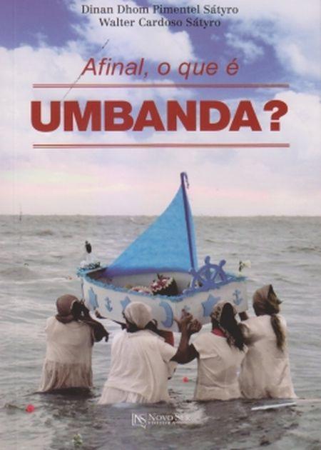 AFINAL O QUE E UMBANDA