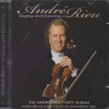 ANDRE RIEU SINGING AND DANCING - CD