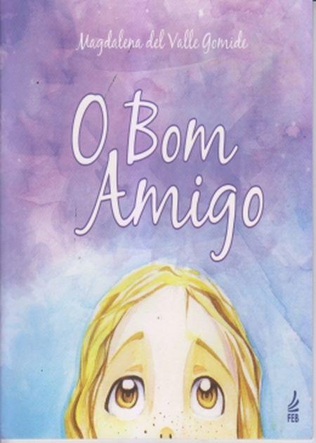 BOM AMIGO (O) - INFANTIL - NOVO PROJETO