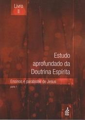 ESTUDO APROF. DOUTRINA ESPIRITA - VOL II