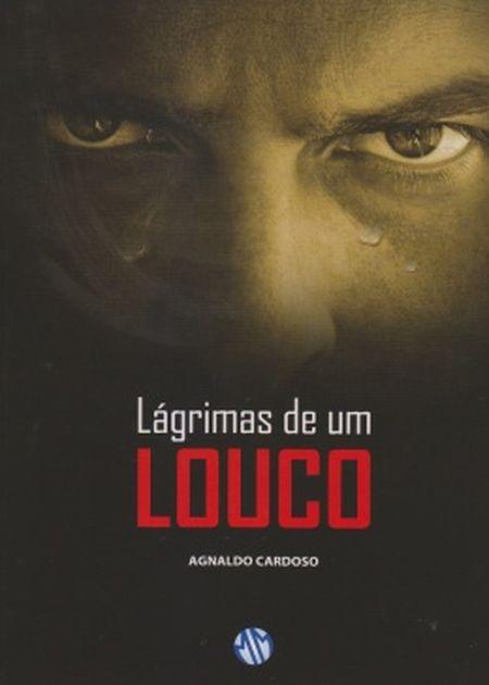 LAGRIMAS DE UM LOUCO - NOVO